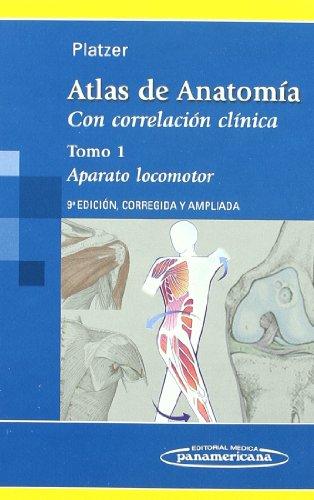 Atlas Anatomia Con Correlacion Clinica: Aparato locomotor/ Musculoskeletal System: 1 por Werner Platzer