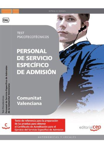 Personal de Servicio Específico de Admisión de la Comunitat Valenciana. Test Psicotécnicos (Colección 1422)