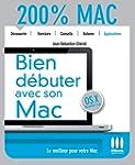 200% MAC�DEBUTER AVEC SON MAC-MAC OS...
