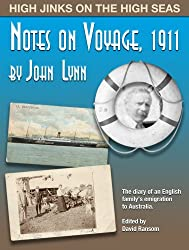 Notes on Voyage, 1911: High jinks on the high seas