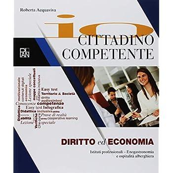 Io Cittadino Competente. Per Gli Ist. Professionali. Con Ebook. Con Espansione Online