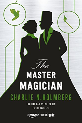 The Master Magician - Édition française (Saga The Paper Magician t. 3)