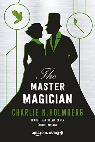 The Master Magician - Édition française (Saga The Paper Magician t. 3)