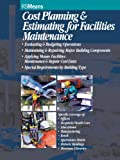Best Construction Estimating - Cost Planning and Estimating for Facilities Maintenance (RSMeans) Review