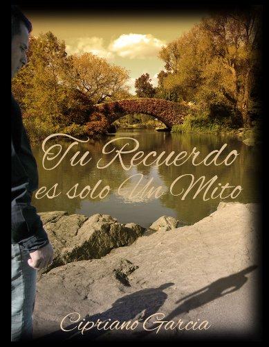 Tu recuerdo es solo un mito par Cipriano Garcia