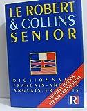 le robert et collins senior dictionnaire fran?ais anglais anglais fran?ais
