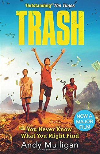 Trash: Written by Andy Mulligan, 2015 Edition, (Film Tie-in edition) Publisher: Definitions (Young Adult) [Paperback]