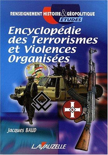 Encyclopdie des Terrorismes et violences organises