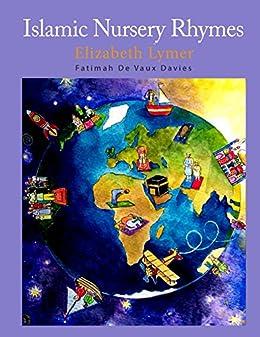 Islamic Nursery Rhymes by [Lymer, Elizabeth]