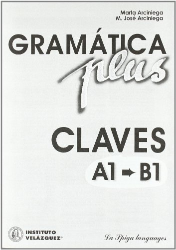 Gramatica plus. Claves A1-A2-B1