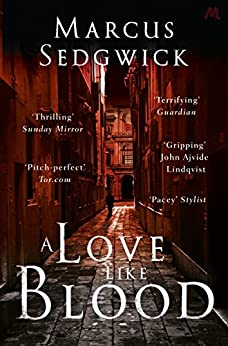 A Love Like Blood by [Sedgwick, Marcus]