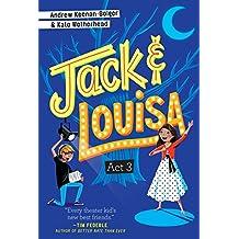 ACT 3 (Jack & Louisa)