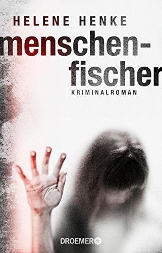 Buchseite und Rezensionen zu 'Menschenfischer: Kriminalroman' von Helene Henke