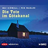 Die Tote im Götakanal: Kommissar Martin Beck 1 - Maj Sjöwall