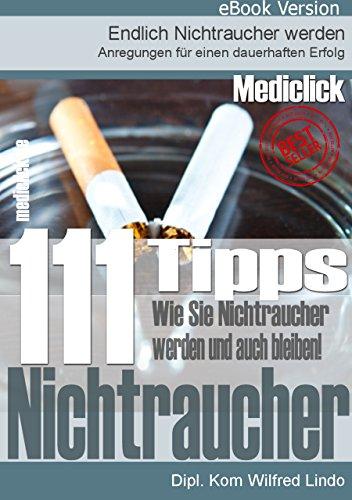 111 Tipps: Nichtraucher werden … und bleiben