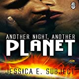 Another Night, Another Planet: 1Night Stand, Book 174