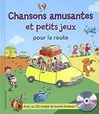 Chansons amusantes et petits jeux pour la route (1CD audio)