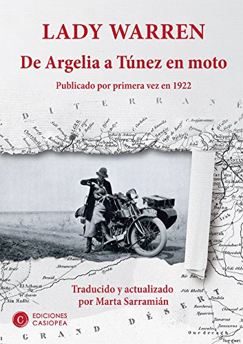 De Argelia a Túnez en moto: Publicado por primera vez en 1922