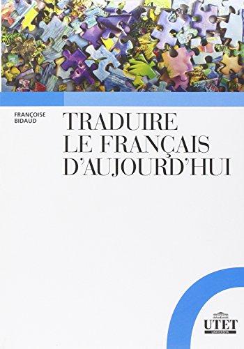 Traduire le francais d'aujourd'hui