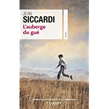 L'auberge du gué de Jean Siccardi