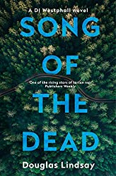 Song of the Dead: DI Westphall Book 1