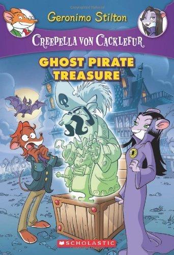 Creepella von Cacklefur #3: Ghost Pirate Treasure: A Geronimo Stilton Adventure by Stilton, Geronimo (2012) Paperback