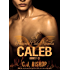CALEB TRILOGY (Phoenix Club Volume 2)