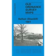 Belfast (Shankill) 1901: Co Antrim Sheet 60.08 (Old Ordnance Survey Maps of County Antrim)