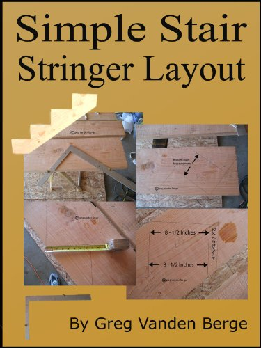 Simple Stair Stringer Layout (English Edition) (Stair Stringer)