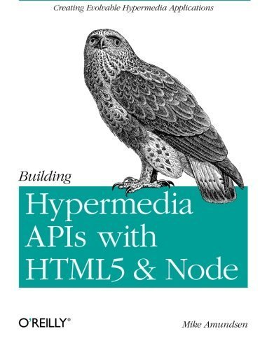 Building Hypermedia APIs with HTML5 and Node 1st (first) by Amundsen, Mike (2011) Paperback