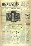 Telecharger Livres BENJAMIN No 444 du 12 05 1938 LA PLUS HAUTE MAISON DU MONDE A NEW YORK LES ELEVES DU LYCEE DE METZ PAR CAZAUMAYOU J AI FAIT LE MANNEQUIN DE CIRE DANS UN MUSEE PAR MONFISSE LA PERLE ET LA BARBE PAR JABOUNE (PDF,EPUB,MOBI) gratuits en Francaise