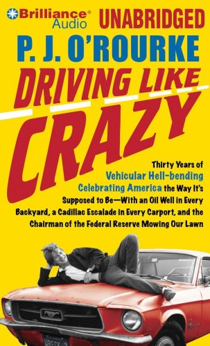 driving-like-crazy-thirty-years-of-vehicular-hell-bending-celebrating-america-the-way-its-suppose-to