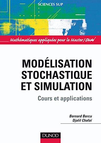 Modélisation stochastique et simulation - Cours et applications - Livre+compléments en ligne