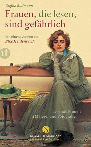 Buchseite und Rezensionen zu 'Frauen, die lesen, sind gefährlich' von Stefan Bollmann