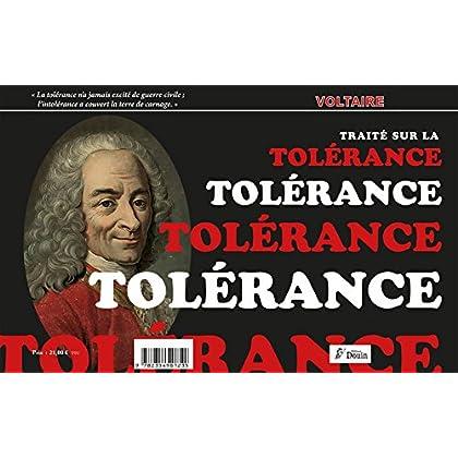 Le traité sur la tolérance - edit. originale de 1763 + Article Tolérance extrait du Grand dictionnaire universel du XIXe siècle