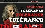 Le traité sur la tolérance - Edit. originale de 1763 + Article Tolérance extrait du Grand dictionnaire universel du XIXe siècle de Voltaire