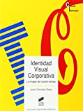 Identidad visual corporativa, la imagen de nuestro tiempo (Ciencias de la información)