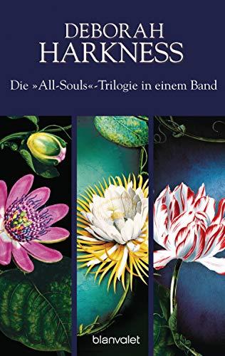 Die All-Souls-Trilogie: Die Seelen der Nacht / Wo die Nacht beginnt / Das Buch der Nacht (3in1-Bundle): Drei Romane in einem Band - A Discovery of Witches (Deborah E Harkness)