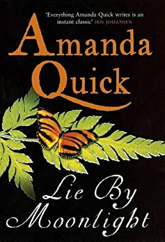 Lie By Moonlight: Number 4 in series (Vanza) by [Quick, Amanda]