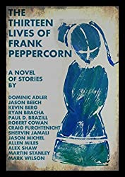 The Thirteen Lives of Frank Peppercorn