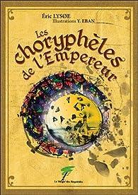 Les choryphèles de l'Empereur par Éric Lysøe
