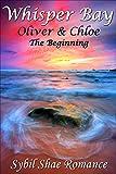 Whisper Bay: Oliver & Chloe: The Beginning