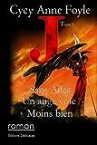 Telecharger Livres J Sans ailes un ange vole moins bien (PDF,EPUB,MOBI) gratuits en Francaise