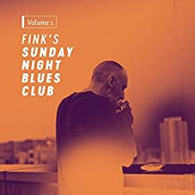Fink's Sunday Night Blues Club,Vol.1 (LP+MP3) [Vinyl LP]