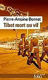 Tibet mort ou vif (Folio actuel t. 174) - Format Kindle - 9782072802362 - 7,99 €