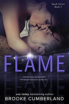 FLAME: (Spark Series Companion Standalone) by [Cumberland, Brooke]