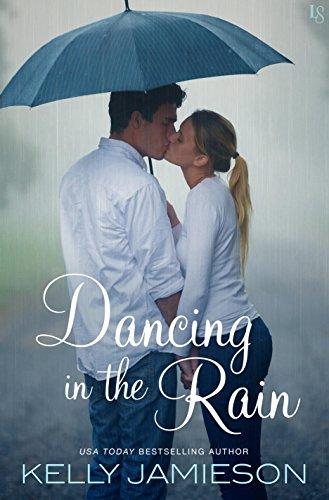 Dancing in the Rain by [Jamieson, Kelly]