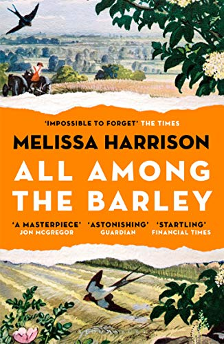 All Among the Barley by [Harrison, Melissa]