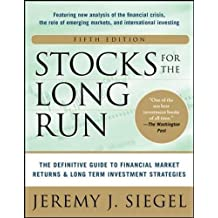 Stocks for the Long Run: The Definitive Guide to Financial Market Returns & Long-Term Investment Strategies (Management & Leadership)