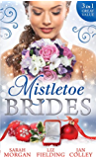 Mistletoe Brides: Italian Doctor, Sleigh-Bell Bride / Christmas Angel for the Billionaire / His Vienna Christmas Bride (Mills & Boon M&B)